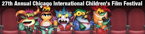27th Annual Chicago International Children's Film Festival
